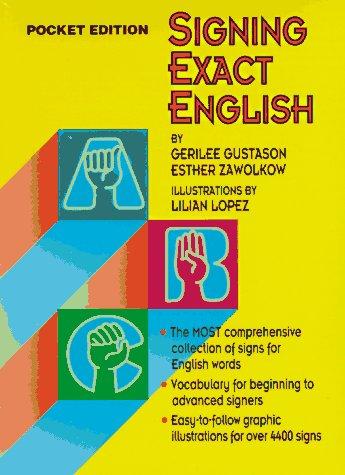 Signing Exact English: Pocket Edition -