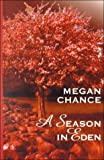 A Season in Eden, Megan Chance, 0786224770