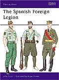 The Spanish Foreign Legion, John Scurr, 0850455715