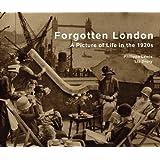 Forgotten London
