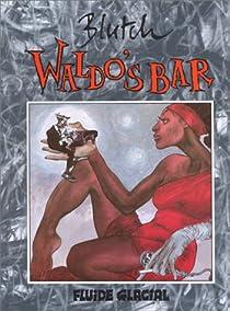 Waldo's Bar par Blutch