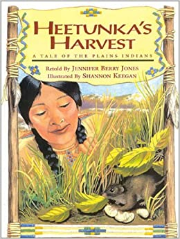 Heetunka's Harvest: A Tale of the Plains Indians