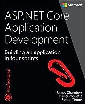 ASP.NET Core Application Development: Building an application in four sprints (Developer Reference)
