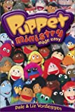 Puppet Ministry Made Easy, Dale VonSeggen and Liz VonSeggen, 0764425250