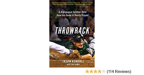 Amazoncom Throwback A Big League Catcher Tells How The Game Is