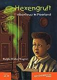 img - for Hexengruft   Abenteuer in Moorland: Fantasy-Abenteuer f r Kinder ab 10 Jahren (German Edition) book / textbook / text book