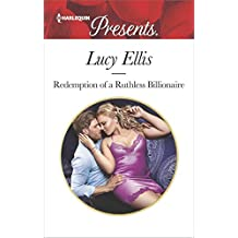 Redemption of a Ruthless Billionaire (Harlequin Presents: Billionaire)