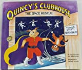 Quincy's Clubhouse, Paul Glenchur and Mike Fulton, 0964759012