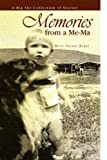 Memories from A Me-Ma, Bette Sherod Hamby, 1441549625