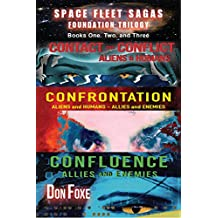 Space Fleet Sagas Foundation Trilogy: Books One, Two, and Three in the Space Fleet Sagas