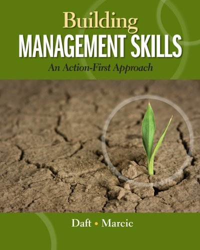 Building Management Skills: An Action-First Approach (Explore Our New Management 1st Editions) by Daft, Richard L., Marcic, Dorothy 1st edition (2013) Paperback
