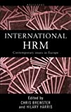 International HRM : Contemporary Issues in Europe, , 041519489X
