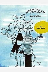 Sunnyville Stories, Volume 3 Paperback