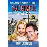 Sacrifice, Carrie's Story - A Christian Romance: The Carpenter Chronicles, Book One