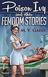 Poison Ivy and other Femdom Stories