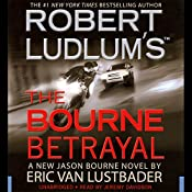 Robert Ludlum's The Bourne Betrayal | Eric Van Lustbader