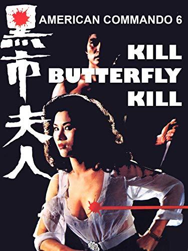 American Commando 6 - Kill Butterfly Kill