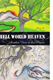 Hell World Heaven, Nancy Xia, 1441581715