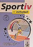Sportiv Volleyball. Kopiervorlagen für den Volleyballunterricht (Klett Sportiv)