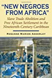 New Negroes from Africa, Rosanne Marion Adderley, 0253347033