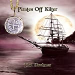 Pirates Off Kilter | T.W. Kirchner