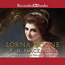 Lorna Doone Audiobook by R. D. Blackmore Narrated by Tim Gerard Reynolds