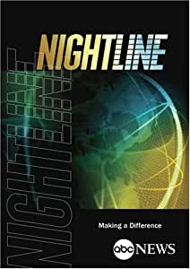 ABC News Nightline Making a Difference