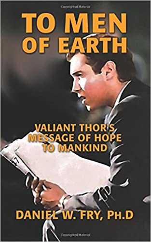 Amazon to men of earth valiant thors message of hope to amazon to men of earth valiant thors message of hope to mankind 9781975695033 dan fry valiant thor gray barker indrid cold books fandeluxe Images