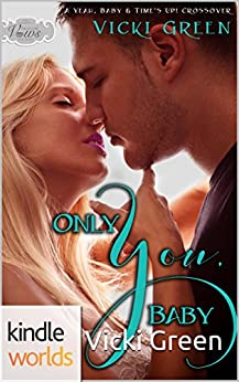 Download for free Passion, Vows & Babies: Only You, Baby: A Yeah, Baby & Time's Up! Crossover Novella