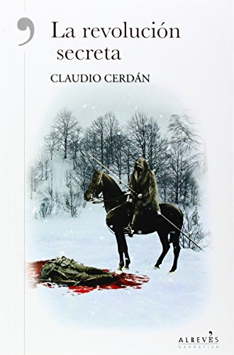 Descargar Libro La Revolución Secreta ) Claudio Cerdán Reina