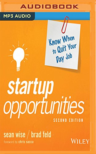 Startup Opportunities: Know When to Quit Your Day Job, 2nd Edition by Audible Studios on Brilliance Audio