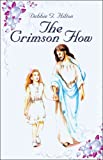 The Crimson Flow, Debbie G. Hilton, 1424170850