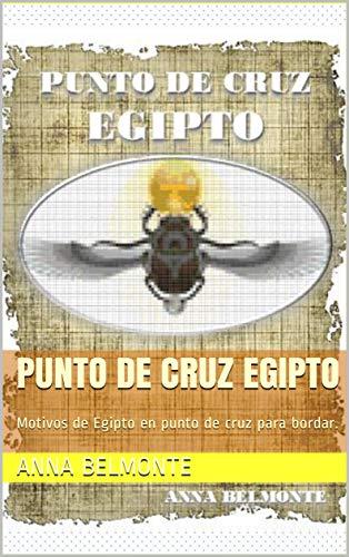 Amazon.com: PUNTO DE CRUZ EGIPTO: Motivos de Egipto en punto ...