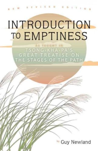 Introduction To Emptiness As Taught In Tsong-Kha-Pas Great Treatise On The Stages Of The Path Introduction To Emptiness