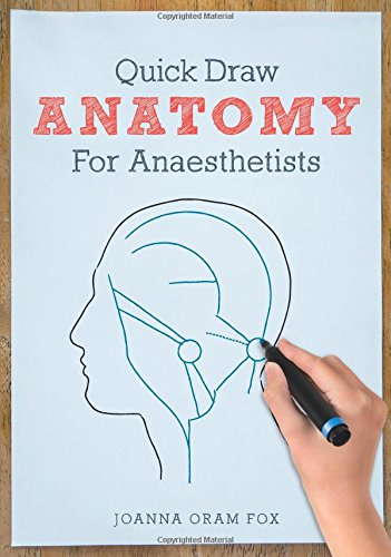 Free download quick draw anatomy for anaesthetists 4f17b1af73 quick draw anatomy for anaesthetists fandeluxe Choice Image