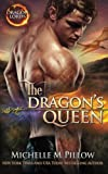 The Dragon's Queen (Dragon Lords) (Volume 9)