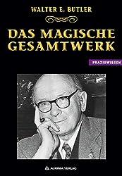 Die Walter E. Butler Gesamtausgabe: Das magische Werk in 8 Bänden