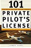 101 Things To Do With Your Private Pilot's License by LeRoy Cook (2003-10-30)