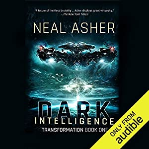 Dark Intelligence Audiobook by Neal Asher Narrated by Jonathan Yen