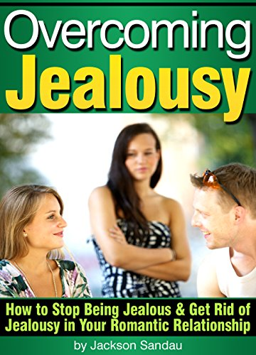 Overcoming jealousy of past relationships