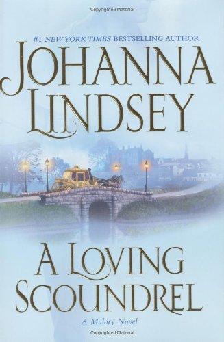 A Loving Scoundrel (Malory Novels (Atria Books)) from Atria
