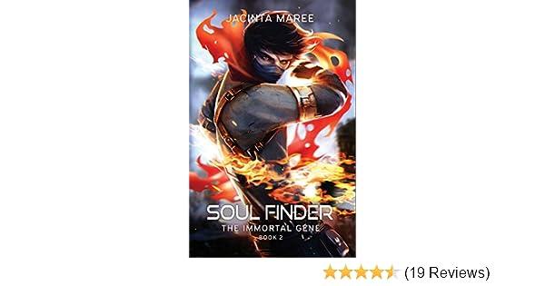 Amazon Soul Finder The Immortal Gene Book 2 Ebook Jacinta