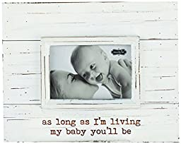 Mud Pie Frame, My Baby You\'ll Be