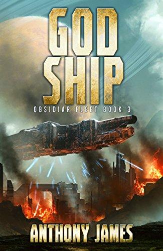 Missile Ship - God Ship (Obsidiar Fleet Book 3)