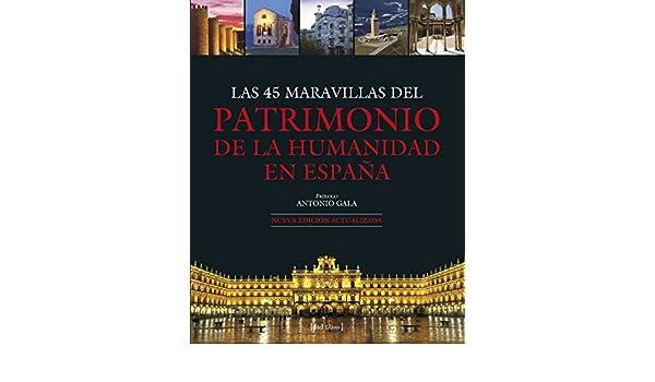 Las 45 Maravillas Del Patrimonio De La Humanidad En España Grandes Obras: Amazon.es: Varios: Libros