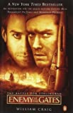 Enemy at the Gates: The Battle for Stalingrad (Movie Tie-In) by William Craig (2001-02-06)