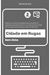 Cidade em Rugas: Sem Alma (Portuguese Edition) Kindle Edition