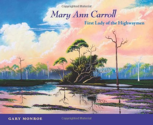 Books : Mary Ann Carroll: First Lady of the Highwaymen