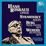 Stravinsky: Agon, ballet for 12 dancers / Berg: 3 Pieces for Orchestra, Op. 6 / Webern: 6 Pieces for Orchestra, Op. 6