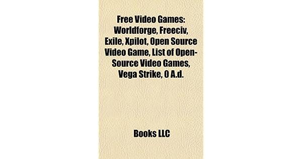 Free Video Games: Worldforge, Freeciv, Exile, Xpilot, List